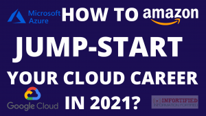 Read more about the article How to jump-start your Cloud Career in 2021?