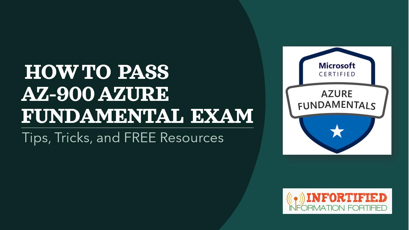 Pass AZ-900 Azure Fundamental Exam for FREE – Tips and Tricks